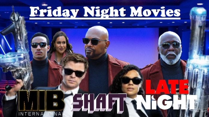 Men In Black International Shaft Late Night Friday